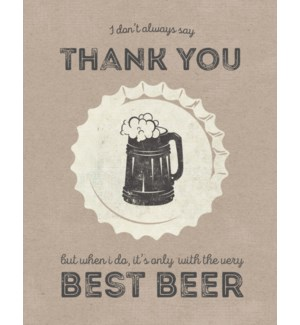 TY/Thanks With The Best Beer