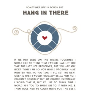 TH/Hang In There