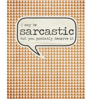 ED/I May Be Sarcastic