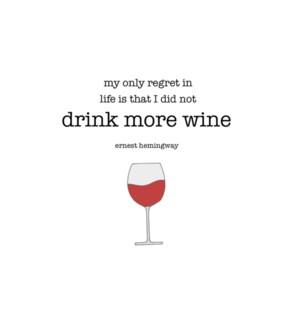 ED/Drink More Wine