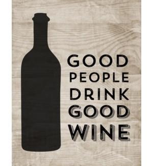 ED/Good People Drink Wine