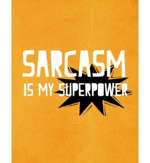 ED/Sarcasm Is My Superpower