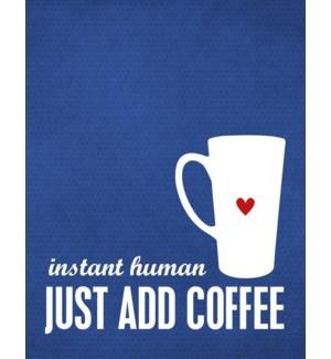 ED/Human Just Add Coffee