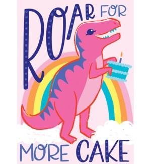 BD/Roar For More Cake