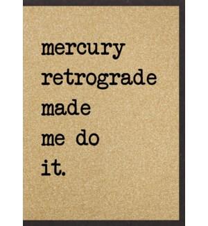 EDB/Mercury Retrograde
