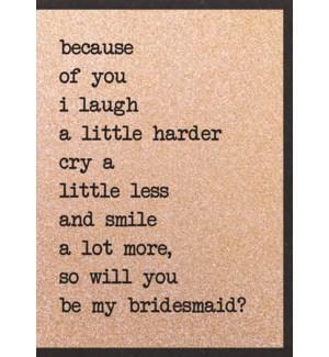 WDB/Laugh - Be My Bridesmaid?