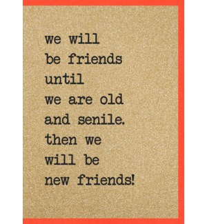 EDB/Friends Until We R Senile