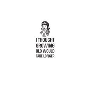 BD/Growing Old