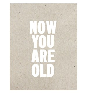 BD/Now You Are Old
