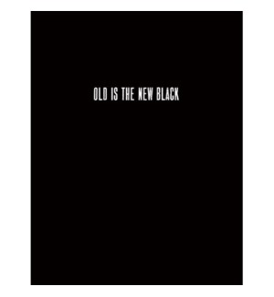 BD/Old Is The New Black