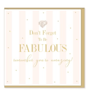 EDB/Dont Forget To Be Fabulous