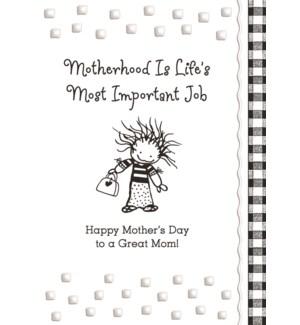 MD/Motherhood Is Life's Most