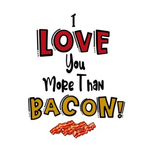 VAL/I Love You More Than Bacon