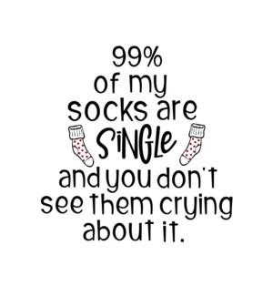 VAL/99% Of My Socks