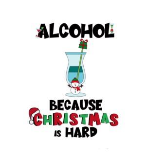 XM/Alcohol, Christmas Is Hard
