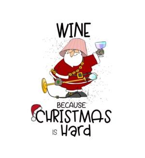 XM/Wine b/c Christmas Is Hard