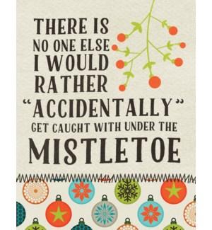 XMB/Mistletoe Accidents