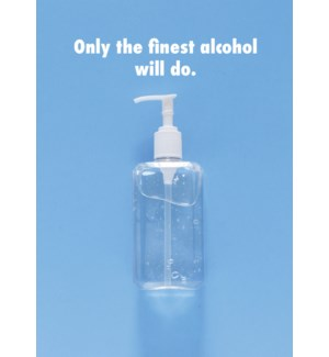 XM/Finest Alcohol