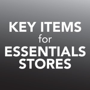 Key Items for Essential Stores